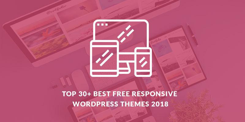 Top 35 Best Free Responsive WordPress Themes 2019